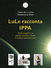 LuLe racconta IPPA ebook by Claudius Major