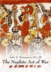 The Nephite Art of War ebook by John Kammeyer