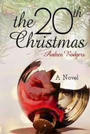 The 20th Christmas ebook by Andrea Rodgers