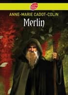 Merlin ebook by Anne-Marie Cadot-Colin, Benjamin Carré