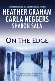 On the Edge: Bougainvillea\Shelter Island\Capsized - Bougainvillea\Shelter Island\Capsized ebook by Heather Graham,Carla Neggers,Sharon Sala