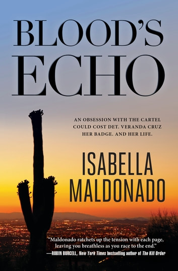 Blood's Echo ebook by Isabella Maldonado
