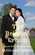 The Rejected Groom ebook by