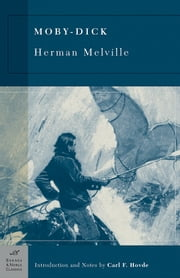 Moby-Dick (Barnes & Noble Classics Series) ebook by Herman Melville, Carl F. Hovde, Carl F. Hovde