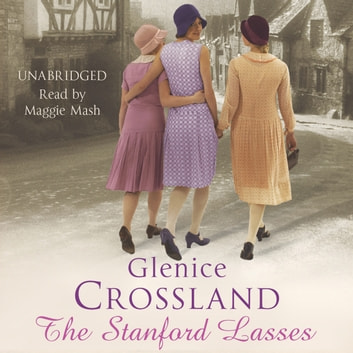 The Stanford Lasses audiobook by Glenice Crossland