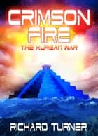Crimson Fire ebook by Richard Turner