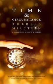 Time & Circumstance ebook by Theresa Milstein