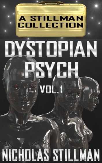 Dystopian Psych Volume 1 ebook by Nicholas Stillman