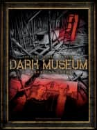Dark Museum T01 - American Gothic ebook by Alcante, Gihef, Stéphane Perger