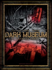 Dark Museum T01 - American Gothic ebook by Kobo.Web.Store.Products.Fields.ContributorFieldViewModel