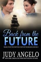 Back from the Future ebook by Judy Angelo