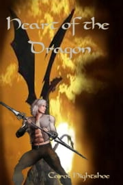 Heart of the Dragon ebook by Carol Hightshoe