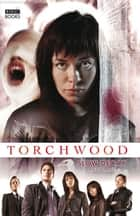 Torchwood: Slow Decay ebook by Andy Lane