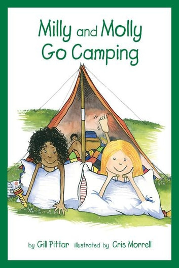Milly and Molly Go Camping ebook by Gil Pittar, Chris Morrell