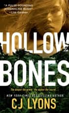 Hollow Bones - A Caitlyn Tierney FBI Thriller ebook by C. J. Lyons