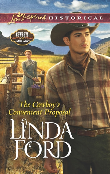 The Cowboy's Convenient Proposal ebook by Linda Ford