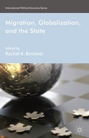 Migration, Globalization, and the State ebook by