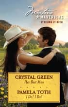 Montana Mavericks - Striking It Rich - Volume 2 - 2 Book Box Set ebook by Crystal Green, Pamela Toth