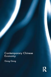 Contemporary Chinese Economy ebook by Gang Gong