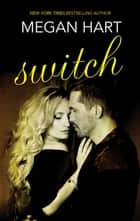 Switch ebook by Megan Hart