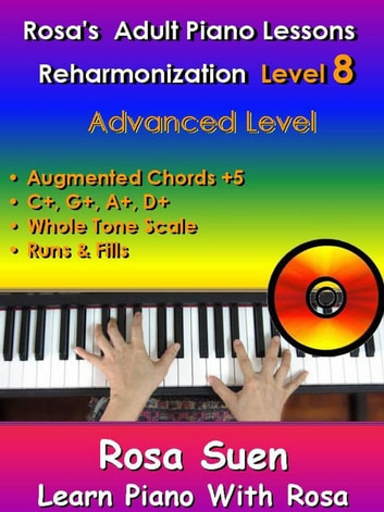 Rosas Adult Piano Lessons Reharmonization Level 8 Advanced Level