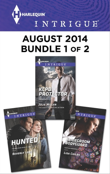 Harlequin Intrigue August 2014 - Bundle 1 of 2 - An Anthology eBook by Julie Miller,Lisa Childs,Beverly Long