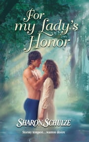 For My Lady's Honor ebook by Sharon Schulze