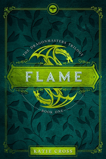 Flame ebook by Katie Cross