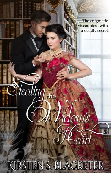 Stealing the Widow's Heart ebook by Kirsten S. Blacketer