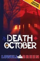 Death in October ebook by Lowell Green