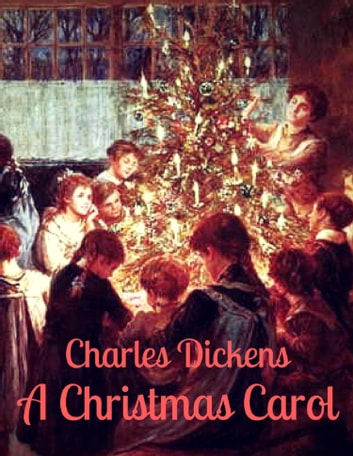 Charles Dickens: A Christmas Carol (English Edition) ekitaplar by Charles Dickens