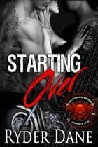 Starting Over ebook by Ryder Dane