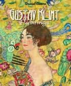 Gustav Klimt - Paintings ebook by Daniel Coenn