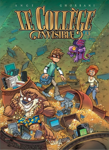 Le Collège invisible T13 - Quarantum Voleurem eBook by Ange,Cédric Ghorbani