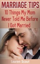 Marriage Tips ebook by Lauren Scout
