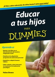 Educar a tus hijos para Dummies ebook by Helen Brown,Mercè Pastor Costa