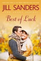 Best of Luck ebook by Jill Sanders