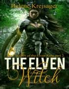 The Elven Witch ebook by