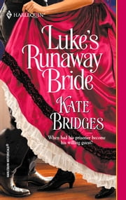 Luke's Runaway Bride ebook by Kate Bridges