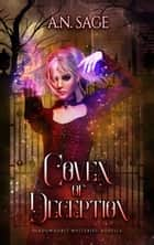 Coven of Deception - Shadowhurst Mysteries Prequel Novella ebook by A.N. Sage