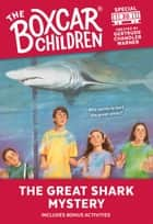 The Great Shark Mystery eBook by Gertrude Chandler Warner