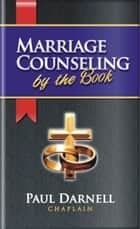 Marriage Counseling by the Book ebook by Paul Darnell