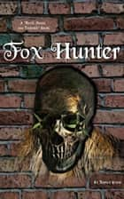 Fox Hunter ebook by Tuomas Vainio