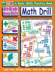4th Grade Basic Skills: Math Drill ebook by Sevaly, Karen