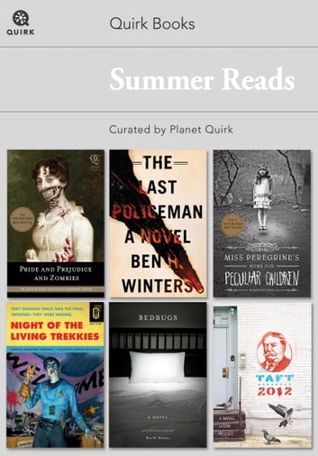 Quirk Books Summer Reads - Curated by Planet Quirk eBook by Planet Quirk