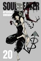 Soul Eater, Vol. 20 ebook by Atsushi Ohkubo