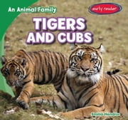 Tigers and Cubs ebook by Hendrix, Emilia