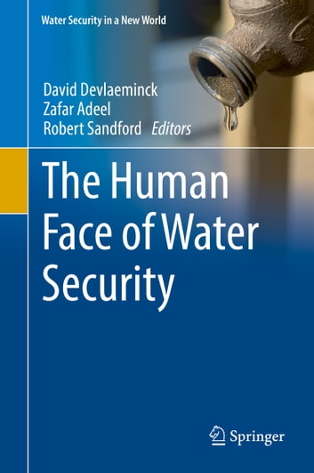 The Human Face of Water Security ebook by