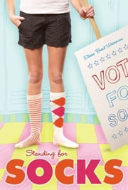 Standing for Socks ebook by Elissa Brent Weissman,Jessica Sonkin