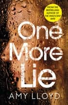One More Lie ebook by Amy Lloyd